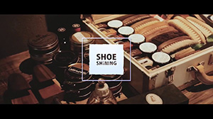 林田直樹 靴磨き プロモーション動画 by Makton design